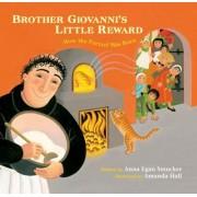 Brother Giovanni's Little Reward: How the Pretzel Was Born, Hardcover