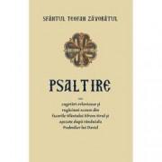Psaltire sau cugetari evlavioase si rugaciuni scoase din facerile Sfantului Efrem Sirul si asezate dupa randuiala Psalmi