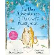 Further Adventures of the Owl and the Pussy-cat, Paperback/Julia Donaldson