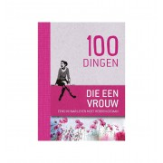 De Lantaarn 100 dingen die een vrouw eens in haar leven moet hebben gedaan