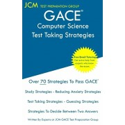 GACE Computer Science - Test Taking Strategies: GACE 555 - Free Online Tutoring - New 2020 Edition - The latest strategies to pass your exam., Paperback/Jcm-Gace Test Preparation Group