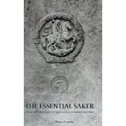 The Essential Saker: From the Trenches of the Emerging Multipolar World, Hardcover/The Saker