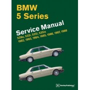 BMW 5 Series (E28) Service Manual: 1982, 1983, 1984, 1985, 1986, 1987, 1988: 528e, 533i, 535i, 535is