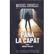 Pana la capat, Seria Mickey Haller/Michael Connelly