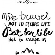 we travel not to sticker poster travelling quotes for travellers size:12x18 inch multicolor