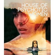 House of Psychotic Women: An Autobiographical Topography of Female Neurosis in Horror and Exploitation Films, Paperback