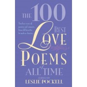 The 100 Best Love Poems of All Time, Paperback