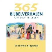 365 Bijbelverhalen om zelf te lezen - Vrouwke Klapwijk