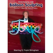 Balloon Sculpting Volume 3 - Weaving, Toys & Letters