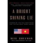 A Bright Shining Lie: John Paul Vann and America in Vietnam, Paperback