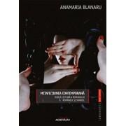 Metafictiunea contemporana. Dubla lectura a romanului romanesc 'i spaniol/Anamaria Blanaru