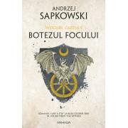 Editura Nemira Botezul focului ed 2019 (seria witcher, partea a v-a) - andrzej sapkowski editura nemira
