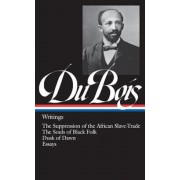W.E.B. Du Bois: Writings: The Suppression of the African Slave-Trade / The Souls of Black Folk / Dusk of Dawn / Essays, Hardcover
