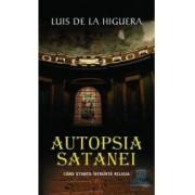 Autopsia satanei - Luis De La Higuera