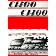 Choo Choo: The Story of a Little Engine Who Ran Away, Paperback
