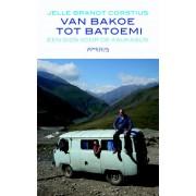 Reisverhaal Van Bakoe tot Batoemi | Jelle Brandt Corstius