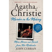 William Morrow Paperbacks Agatha Christie: Murder in the Making: More Stories and Secrets from Her Notebooks