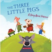 The Three Little Pigs: A Story about Patience, Paperback/Meredith Rusu