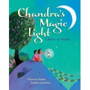 Chandra's Magic Light: A Story in Nepal, Paperback