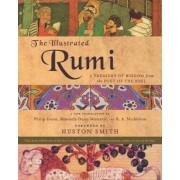The Illustrated Rumi: A Treasury of Wisdom from the Poet of the Soul, Paperback