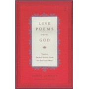 Love Poems from God: Twelve Sacred Voices from the East and West, Paperback