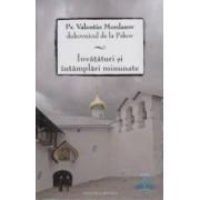 Invataturi Si Intamplari Minunate - Pr. Valentin Mordasov