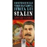 Confesiunile Verei Davadova iubita lui Stalin - Leonard Gandlin