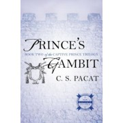Prince's Gambit: Captive Prince Book Two, Paperback