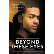 Beyond These Eyes: The Biography of Blind Surfer Derek Rabelo, Paperback/Lynn Goldsmith