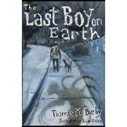 The Last Boy on Earth, Paperback/Thomas M. Burby