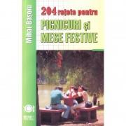 204 retete picnicuri si mese festive, Mihai Basoiu