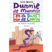 Dummie de mummie: Dummie de mummie en de dans van de cobra - Tosca Menten