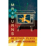 Mr. Burns and Other Plays, Paperback