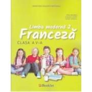 Limba moderna 2. Franceza - Clasa 5 - Manual + CD - Gina Belabed Claudia Dobre