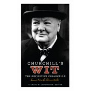 Churchill's Wit - The Definitive Collection (Langworth Richard M.)(Cartonat) (9780091918552)
