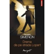 Drama de pe strada Lopert - Georges Simenon