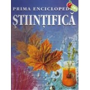 Prima enciclopedie stiintifica.