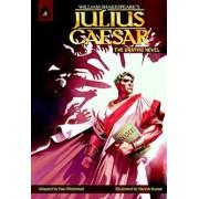 Julius Caesar: The Graphic Novel, Paperback/William Shakespeare