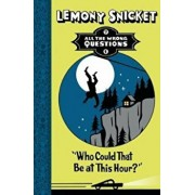 Who Could That Be at This Hour', Paperback/Lemony Snicket