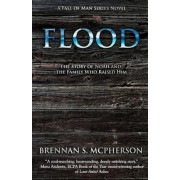 Flood: The Story of Noah and the Family Who Raised Him, Paperback