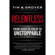 Relentless: From Good to Great to Unstoppable, Paperback