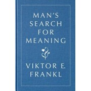 Man's Search for Meaning, Gift Edition, Hardcover/Viktor E. Frankl