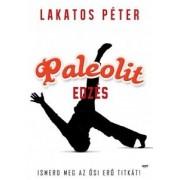 Lakatos Péter: Paleolit edzés