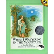 When I Was Young in the Mountains, Paperback/Cynthia Rylant