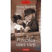 Povestea unei vieti - Aharon Appelfeld