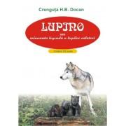 Lupino sau minunata legenda a lupilor calatori