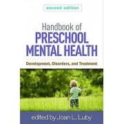 Handbook of Preschool Mental Health Second Edition par Édité par Joan L Luby