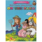 On the Farm English for kids - Silvia Ursache Iulian Gramatki