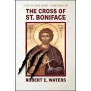 City of the Gods: Cross of Saint Boniface, Paperback