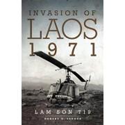 Invasion of Laos, 1971: Lam Son 719, Paperback/Robert D. Sander